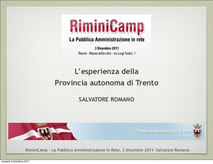 L'esperienza della                                 Provincia autonoma di Trento                                           ...