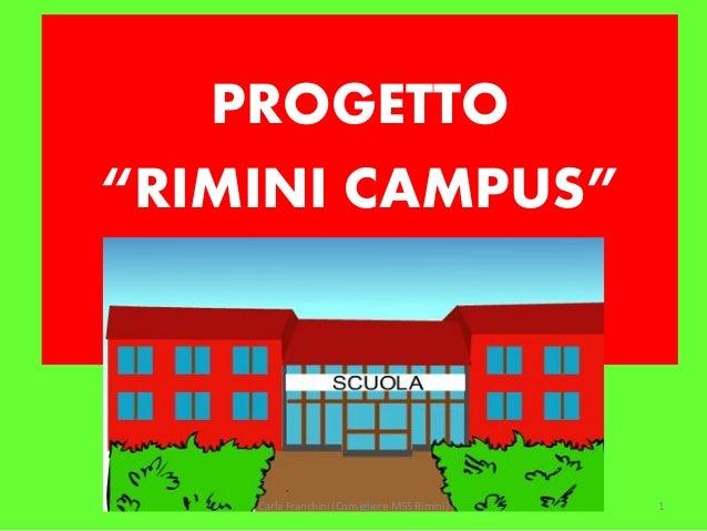 """PROGETTO """"RIMINI CAMPUS""""  Carla Franchini (Consigliere M5S Rimini)  1"""