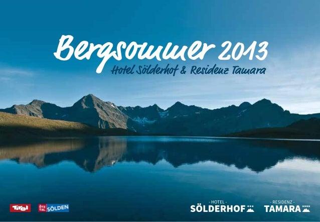 Bergsommer 2013 - Sommerurlaub im Hotel Sölderhof & Residenz Tamara im Ötztal