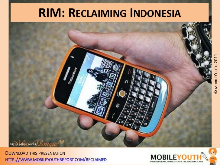 (mobileYouth) RIM: Reclaiming Indonesia. How can BlackBerry engage its fans to stay ahead of the curve?