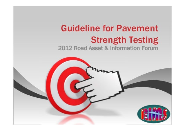 RIMS Update - Guideline for Pavement Strength Testing