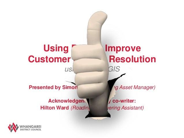 Rims forum 2013   using data to improve customer service - simon gough whangarei dc