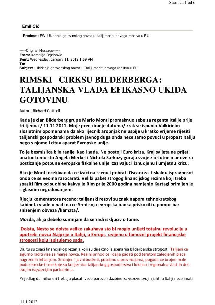 Stranica 1 od 6 Emil Čić  Predmet: FW: Ukidanje gotovinskog novca u Italiji model novoga ropstva u EU-----Original Message...