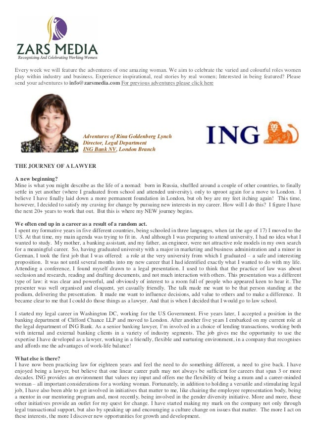 Adventures of Rina Goldenberg LynchDirector, Legal DepartmentING Bank NV, London BranchEvery week we will feature the adve...