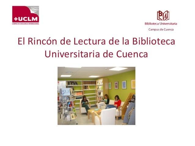 El rinc n de lectura de la biblioteca universitaria de cuenca for El rincon de la lectura