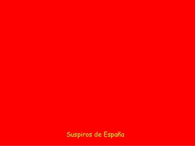 Rincones de España Suspiros de España