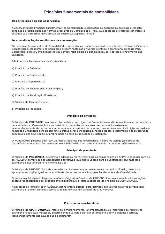 Princípios fundamentais de contabilidade  Dos princípios e da sua observância  A observância dos Princípios Fundamentais d...