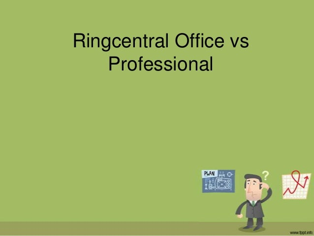 Ringcentral Office vs Professional