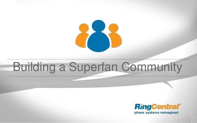 Building a Superfan Community