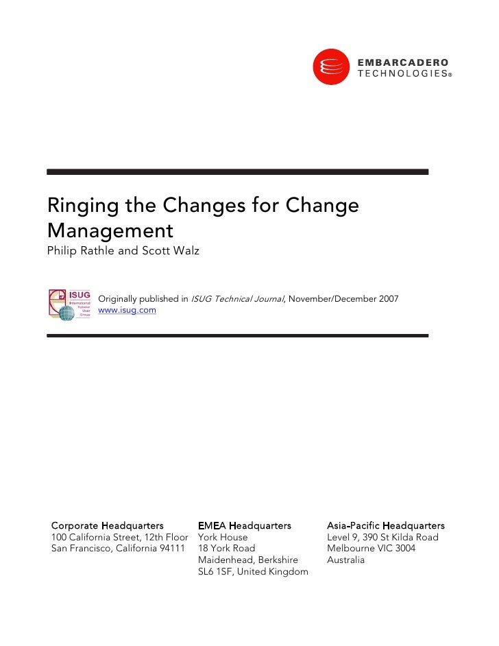 Ringing the Changes for Change Management Philip Rathle and Scott Walz             Originally published in ISUG Technical ...