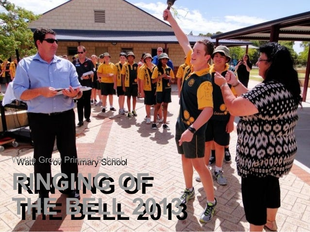 Wattle Grove Primary School - Ringing of the Bell 2013
