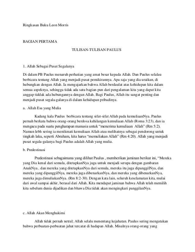 Ringkasan Buku Leon MorrisBAGIAN PERTAMA                              TULISAN-TULISAN PAULUS1. Allah Sebagai Pusat Segalan...