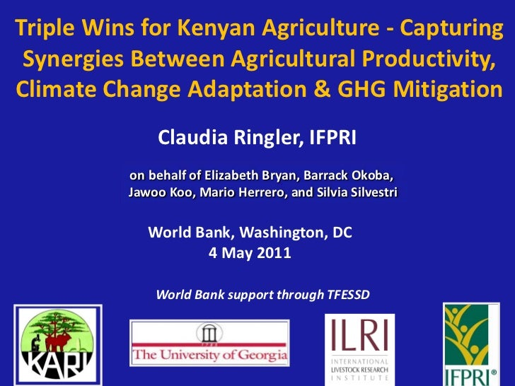 Triple Wins for Kenyan Agriculture - Capturing Synergies Between Agricultural Productivity,Climate Change Adaptation & GHG...