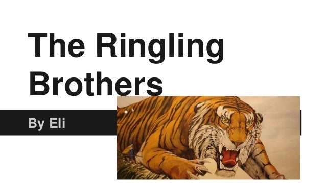 The Ringling Brothers By Eli
