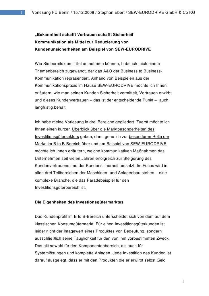 "1   Vorlesung FU Berlin / 15.12.2008 / Stephan Ebert / SEW-EURODRIVE GmbH & Co KG          ""Bekanntheit schafft Vertrauen ..."
