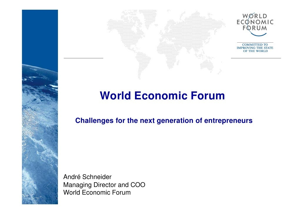 World Economic Forum - Challenges for the next Generation of Entrepreneurs