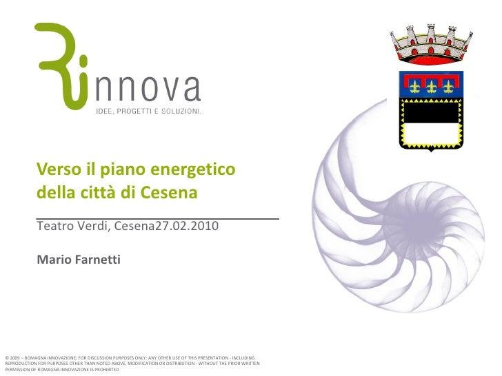 Verso il piano energetico              della città di Cesena              Teatro Verdi, Cesena27.02.2010               Mar...