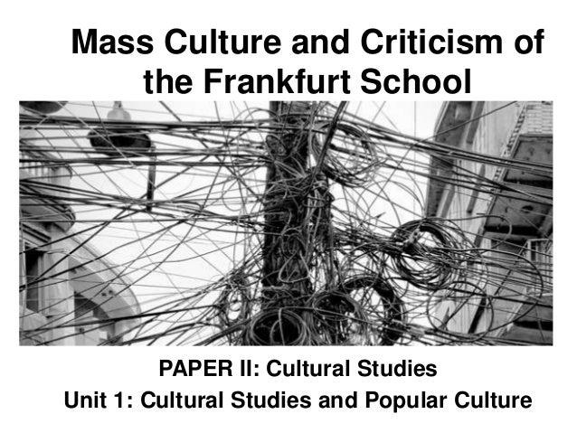 frankfurt school mass culture thesis
