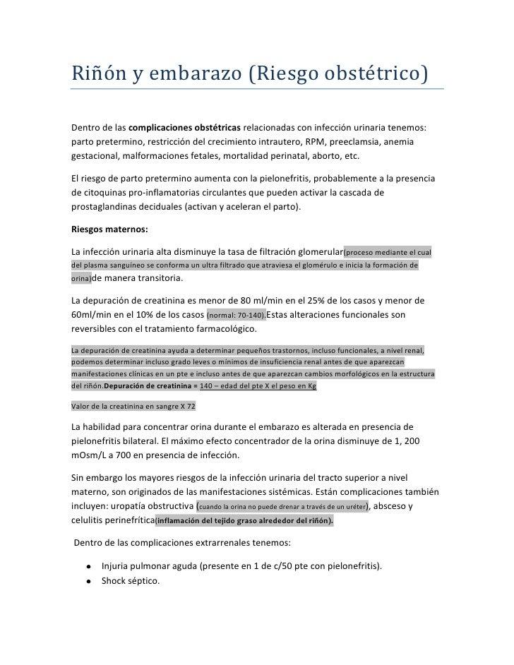 Riñón y embarazo (Riesgo obstétrico)Dentro de las complicaciones obstétricas relacionadas con infección urinaria tenemos:p...