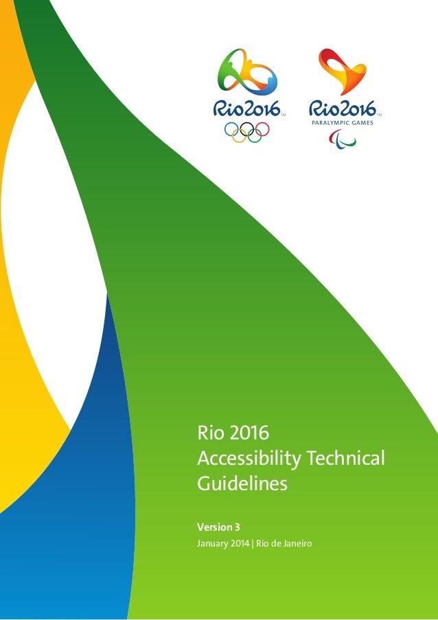 Rio 2016 Accessibility Technical Guidelines Version 3 January 2014 | Rio de Janeiro