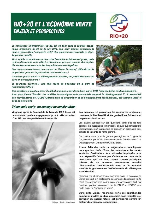 La conférence internationale Rio+20, qui se tient dans la capitale écono- mique brésilienne du 20 au 22 juin 2012, aura po...