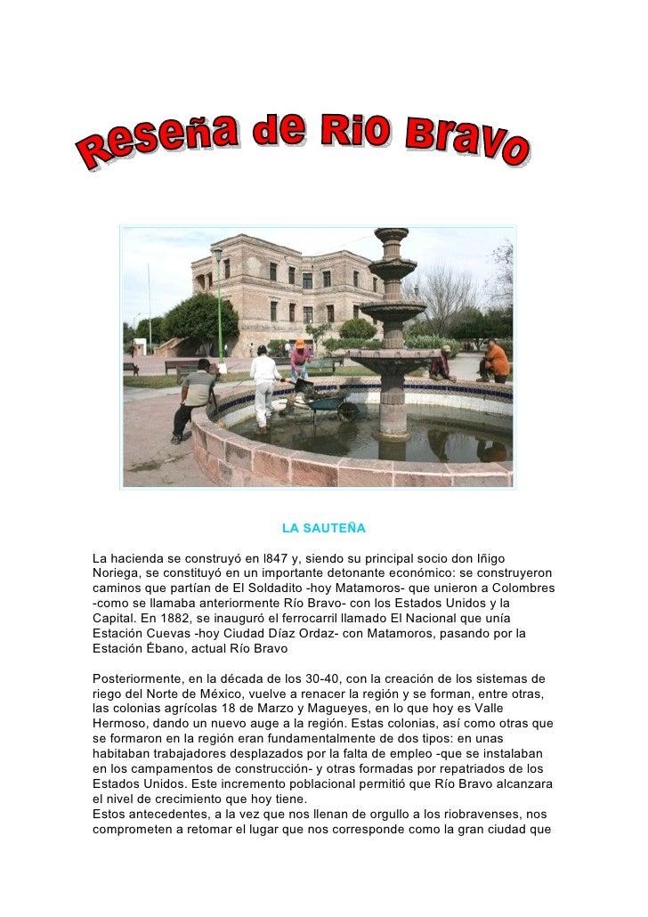 .                                     LA SAUTEÑA  La hacienda se construyó en l847 y, siendo su principal socio don Iñigo ...