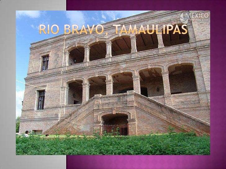 Rio bravo, tamaulipas