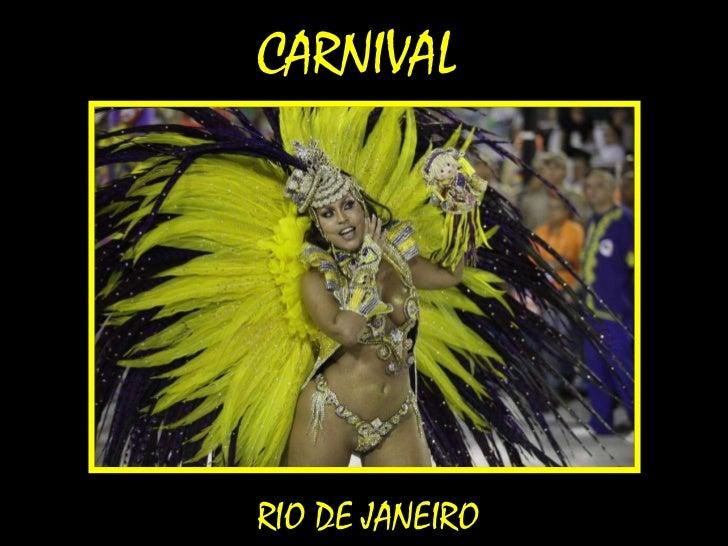 Carnival ~ Rio de Janeiro