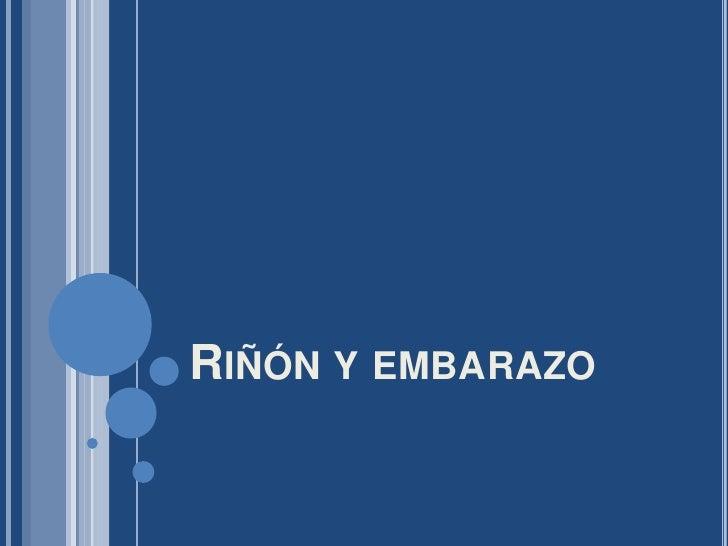 RIÑÓN Y EMBARAZO