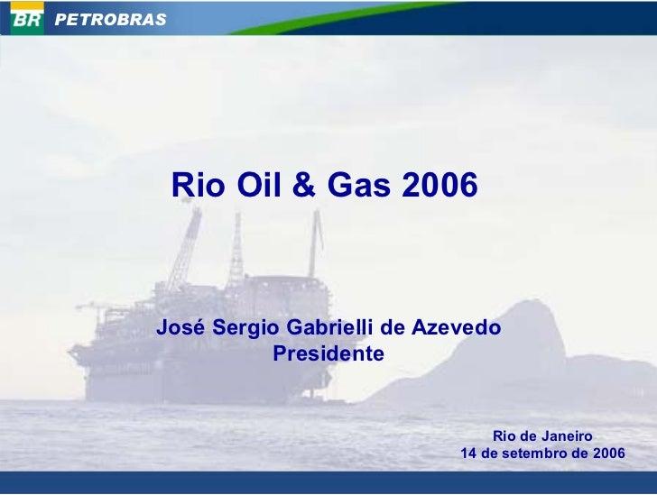 """""""Rio Oil & Gas 2006"""""""
