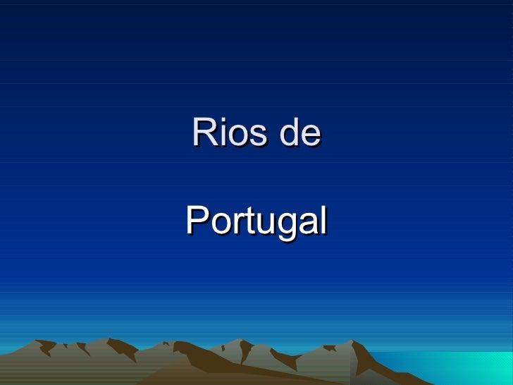Rios de Portugal