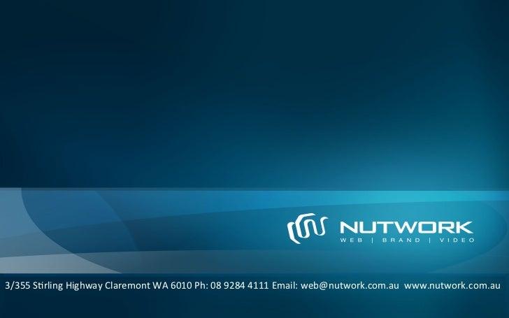 3/355 S&rling Highway Claremont WA 6010 Ph: 08 9284 4111 Email: web@nutwork.com.au  www.nutwork....