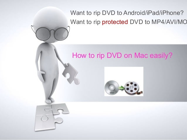 How to rip DVD on Mac easily without quality loss?