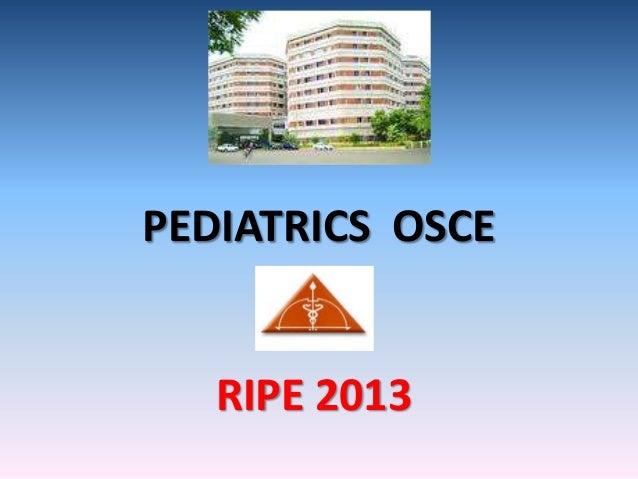 PEDIATRICS OSCE RIPE 2013