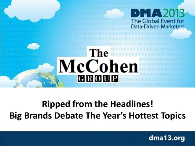 Ripped from the Headlines! Big Brands Debate The Year's Hottest Topics