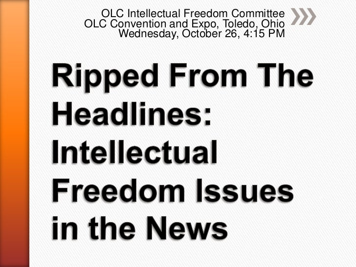 OLC Intellectual Freedom CommitteeOLC Convention and Expo, Toledo, Ohio     Wednesday, October 26, 4:15 PM