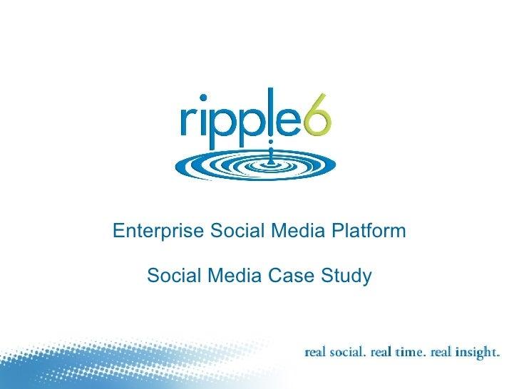 Enterprise Social Media Platform Social Media Case Study