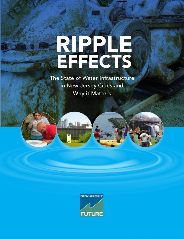 The State of Water Infrastructure in New Jersey Cities and Why it Matters