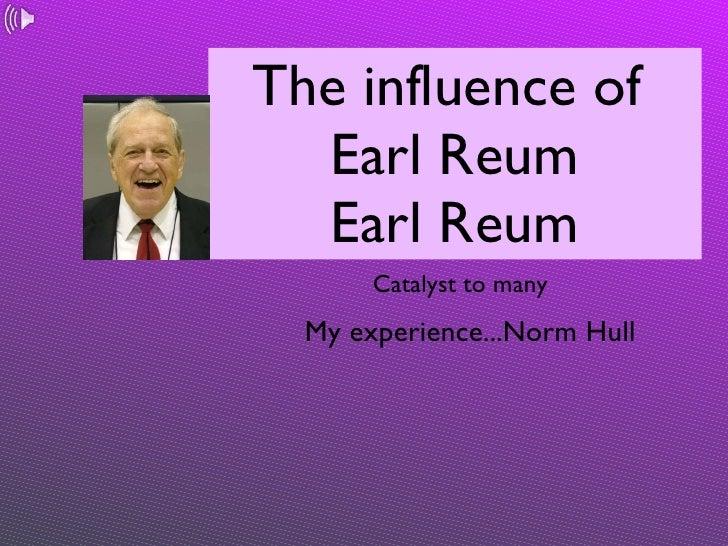 Ripples of Earl Reum