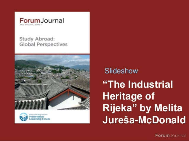 """The Industrial Heritage of Rijeka"" by Melita Jureša-McDonald Slideshow"
