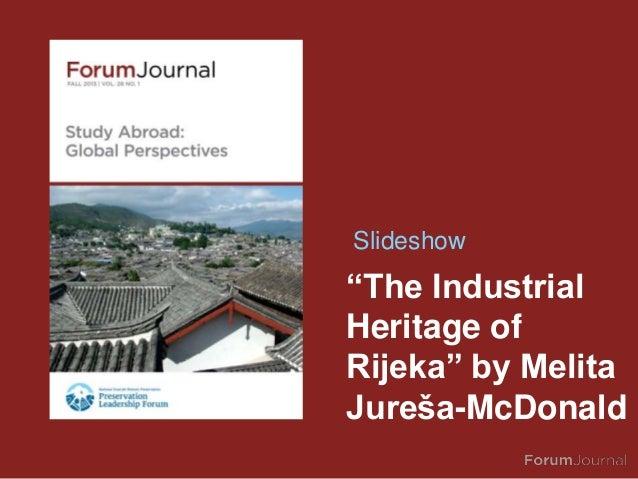 Forum Journal (Fall 2013): The Industrial Heritage of Rijeka, Croatia