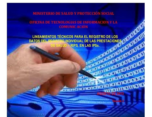 1.  MINISTERIO DE SALUD Y PROTECCIÓN SOCIAL OFICINA DE TECNOLOGIAS DE INFORMACION Y LA COMUNIC ACIÓN LINEAMIENTOS TÉCNICOS...