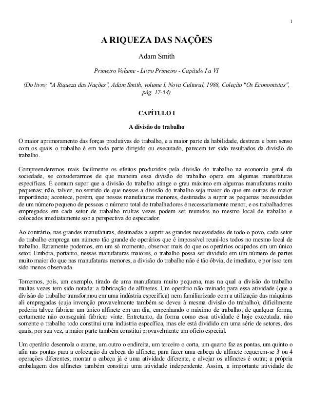 """A RIQUEZA DAS NAÇÕES  Adam Smith  Primeiro Volume - Livro Primeiro - Capítulo I a VI  (Do livro: """"A Riqueza das Nações"""", A..."""