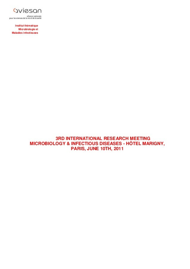 Institut thématique Microbiologie et Maladies infectieuses 3RD INTERNATIONAL RESEARCH MEETING MICROBIOLOGY & INFECTIOUS DI...