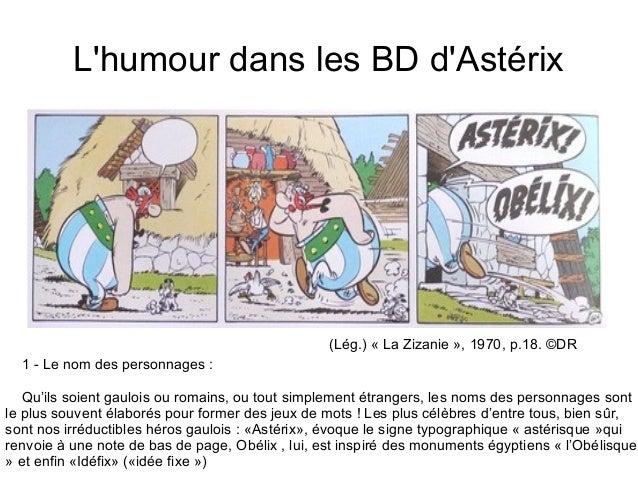 L'humour dans les BD d'Astérix  (Lég.) « La Zizanie », 1970, p.18. ©DR  1 - Le nom des personnages :  Qu'ils soient gauloi...