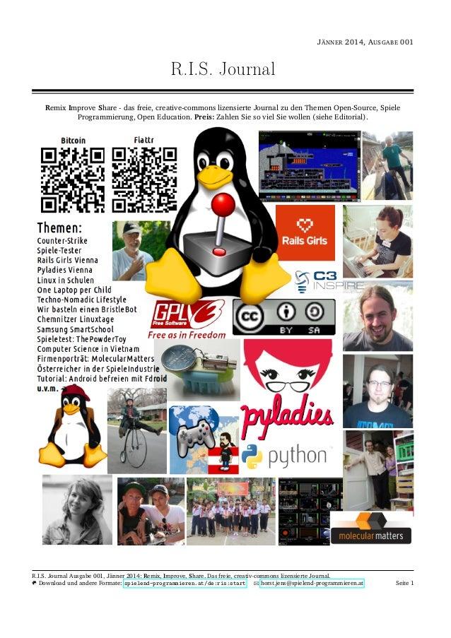 J¨ANNER 2014, AUSGABE 001 R.I.S. Journal Remix Improve Share - das freie, creative-commons lizensierte Journal zu den Them...