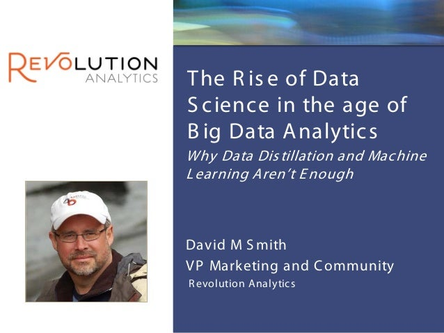 The Rise of Data Science in the Age of Big Data Analytics: Why data distillation and machine learning aren't enough