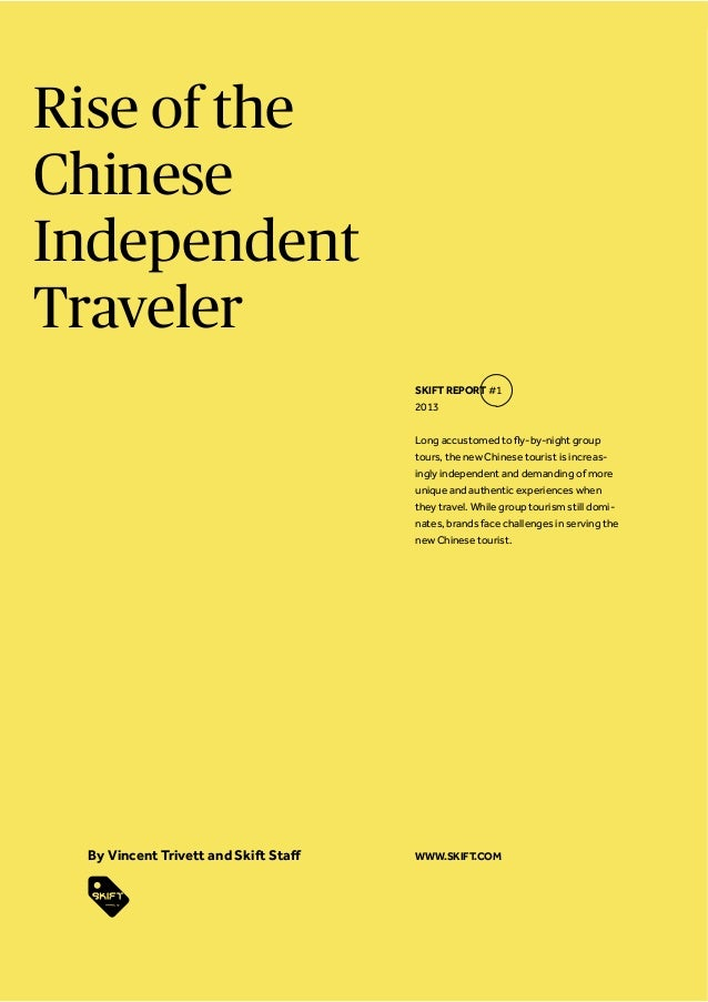Skift Global Trends Report: The Rise of the Chinese Independent Traveler