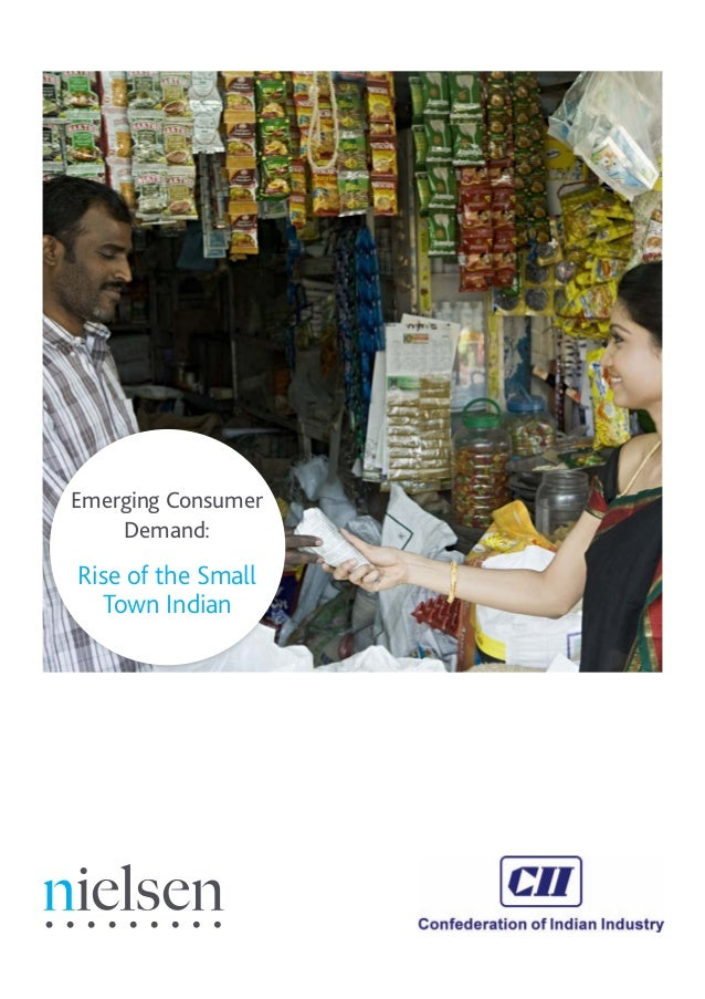 Emerging Consumer Demand: Rise of the Small Town Indian