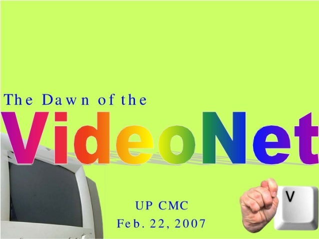 Rise of the VideoNet